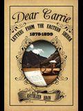 Dear Carrie: Letters from the Eastern Sierra 1878-1899