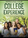 Improving Your College Experience: A Workbook for Students on the Autism Spectrum