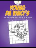 Young Da Vinci's How to Draw Guide for Kids