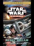 Rebel Dream: Star Wars Legends: Enemy Lines I