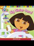 Big Sister Dora!