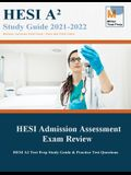 HESI Admission Assessment Exam Review: HESI A2 Test Prep Study Guide & Practice Test Questions
