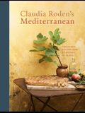 Claudia Roden's Mediterranean: Treasured Recipes from a Lifetime of Travel [A Cookbook]