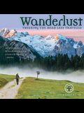 Wanderlust: Trekking the Road Less Traveled