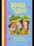 Katie Woo, Super Scout