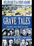 Grave Tales: Great Ocean Road Country - Geelong to Port Fairy