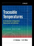 Traceable Temperatures: An Introduction to Temperature Measurement and Calibration