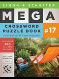 Simon & Schuster Mega Crossword Puzzle Book #17, 17