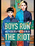Boys Run the Riot 3
