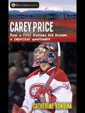 Carey Price: How a First Nations Kid Became a Superstar Goaltender