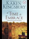A Time to Embrace: A Story of Hope, Healing, and Abundant Life
