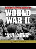 American Heritage History of World War II Lib/E