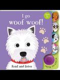 I Go...Woof Woof (Sound Book)