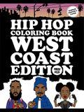 Hip Hop Coloring Book: West Coast Edition