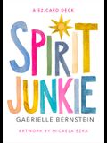 Spirit Junkie: A 52-Card Deck