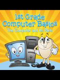 1st Grade Computer Basics: The Computer and Its Parts
