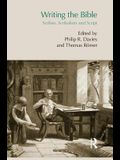 Writing the Bible: Scribes, Scribalism and Script