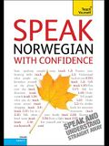 Speak Norwegian with Confidence [With Booklet]
