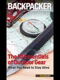 Backpacker Magazine's the 10 Essentials of Outdoor Gear: What You Need to Stay Alive