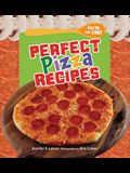 Perfect Pizza Recipes