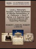 Louie L. Wainwright, Secretary, Florida Department of Offender Rehabilitation, et al., Petitioners, V. David P. Demar. U.S. Supreme Court Transcript o