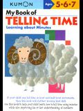 My Book of Telling Time: Learning about Minutes