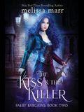The Kiss & The Killer
