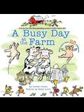 A Busy Day at the Farm (A Click, Clack Book)