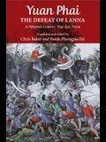 Yuan Phai, the Defeat of Lanna: A Fifteenth-Century Thai Epic Poem