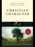 Christian Character (Lifeguide Bible Studies)