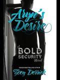Aryn's Desire: A Bold Security Novel