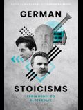 German Stoicisms: From Hegel to Sloterdijk