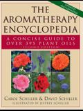 The Aromatherapy Encyclopedia: A Concise Guide to Over 395 Plant Oils [2nd Edition]