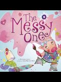 The Messy One
