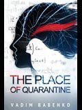 The Place of Quarantine