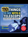 110 Things to See With a Telescope: The World's Most Famous Stargazing List