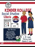 Kinder Kollege Social Studies: Liberia