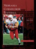 Nebraska Cornhusker Football