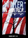 Winter in America: The Social and Moral Decline of A Great Nation