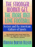 The Stronger Women Get, the More Men Love Football
