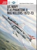 US Navy F-4 Phantom II MiG Killers: 1972-73