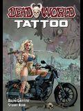 Deadworld: Tattoo
