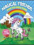 Magical Friends Dot-To-Dot Fun!: Count from 1 to 101