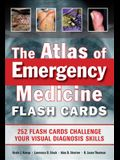 The Atlas of Emergency Medicine Flashcards: 264 Flashcards Sharpen Your Visual Diagnosis Skills