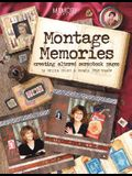 Montage Memories: Creating Altered Scrapbook Pages