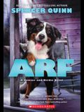 Arf: A Bowser and Birdie Novel