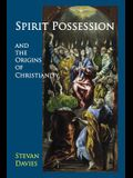 Spirit Possession and the Origins of Chr