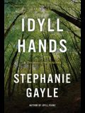 Idyll Hands: A Thomas Lynch Novel