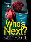 Who's Next?: A completely gripping and unputdownable crime thriller