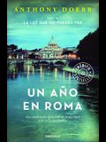 Un Año En Roma / Four Seasons in Rome: On Twins, Insomnia, and the Biggest Funer Al in the History of the World